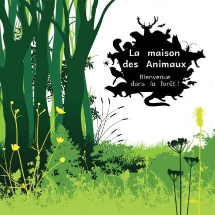 LA MAISON DES ANIMAUX