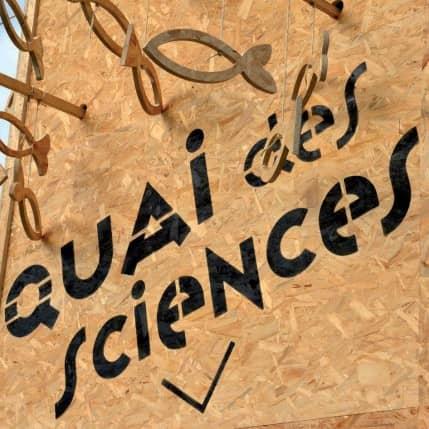 QUAI DES SCIENCES